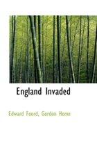 England Invaded