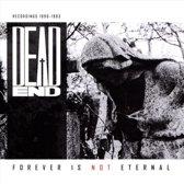 Forever Is Not Eternal