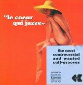 Le Coeur Qui Jazze