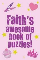 Faith's Awesome Book of Puzzles!