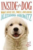 Boek cover Inside of a Dog -- Young Readers Edition van Alexandra Horowitz