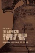 The American Counter-Revolution in Favor of Liberty