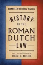 History of the Roman-Dutch Law