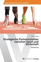Strategische Partnerschaften Zwischen Sport Und Wirtschaft