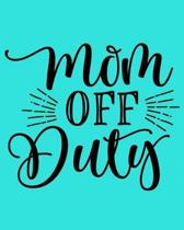 Mom Off Duty