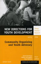 Community Organizing and Youth Advocacy