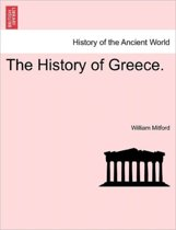 The History of Greece. the Fourth Volume.