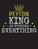 PEYTON - King Of Fucking Everything