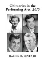 Obituaries in the Performing Arts, 2010