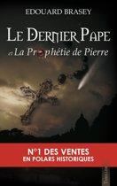 Le Dernier Pape et la Prophétie de Pierre
