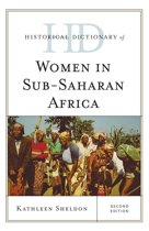 Historical Dictionary of Women in Sub-Saharan Africa