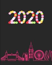 2020: January 1st - December 31st 2020 - Weekly and Monthly Planner - Organizer Schedule Journal for 2020 - London England S