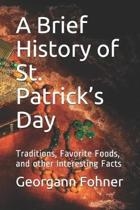 A Brief History of St. Patrick's Day