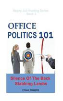 Office Politics 101