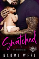 Snatched: An MC Romance