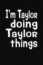I'm Taylor Doing Taylor Things