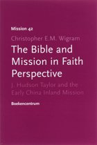 The Bible And Mission In Faith Perspective