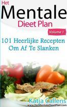 101 Heerlijke dieetrecepten voor een platte buik Deel 1