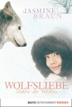 Wolfsliebe: Tochter der Wildnis