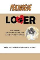 Pekingese Lover Dog Journal