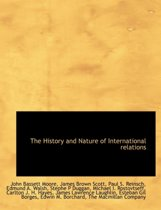 The History and Nature of International Relations