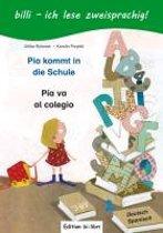 Pia kommt in die Schule. Kinderbuch Deutsch-Spanisch