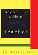 Becoming a More Creative Teacher