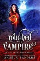 Touched by a Vampire (the Hybrid Coven)