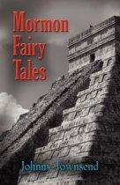 Mormon Fairy Tales