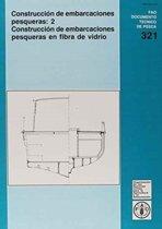 Construccion de Embarcaciones Pesqueras (Fao Documentos Tecnicos de Pesca y Acuicultura)
