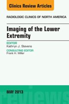 Imaging of the Lower Extremity, An Issue of Radiologic Clinics of North America, E-Book