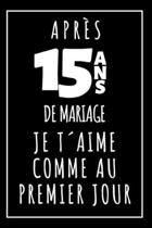 Noces De Cristal, Carnet De Notes: Id�e Cadeau Original Et Utile Pour C�l�brer 15 Ans De Mariage, Pour Elle Ou Pour Lui