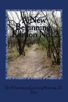 . a New Beginning Edition No. 2
