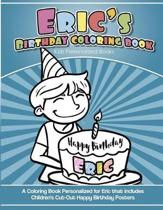 Eric's Birthday Coloring Book Kids Personalized Books