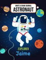 Write & Draw Astronaut Explorer Jaime