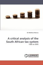 A Critical Analysis of the South African Tax System