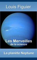 Les Merveilles de la science/La planète Neptune