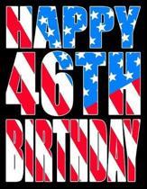 Happy 46th Birthday