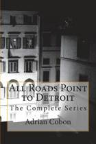 All Roads Point to Detroit