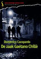 De zaak Gaetano Chillè