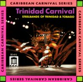 Trinidad Carnival - Steelbands Of Trinidad