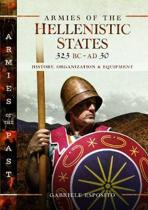 Armies of the Hellenistic States 323 BC to AD 30
