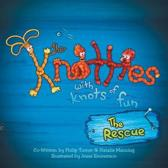 The Knotties with Knots of Fun