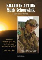Killed in action; Mark Schouwink