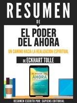 Resumen De ''El Poder Del Ahora: Un Camino Hacia La Realizacion Espiritual - De Eckhart Tolle''