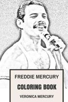Boek cover Freddie Mercury Coloring Book van Veronica Mercury (Paperback)
