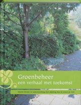 Groenbeheer, een verhaal met toekomst