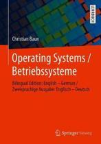 Operating Systems / Betriebssysteme: Bilingual Edition: English - German / Zweisprachige Ausgabe: Englisch - Deutsch