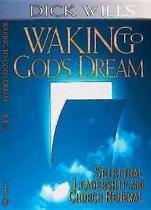 Walking to God's Dream