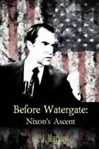 Before Watergate